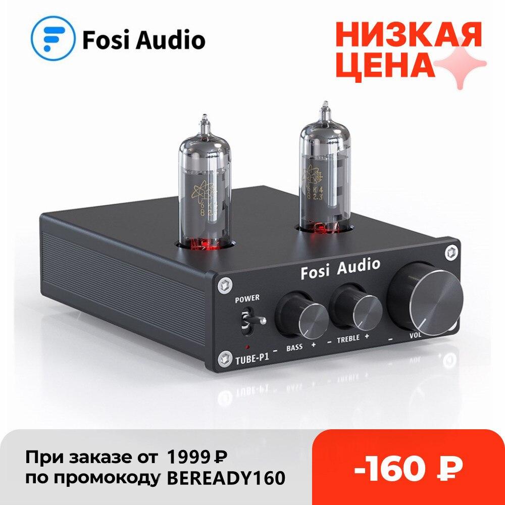 عازل صوت ستيريو Fosi Audio P1 مُضخّم صوت HiFi Preamp 6K4 صمام وفراغ مع تحكم في النغمة ثلاثي وباس للمنازل الذكية