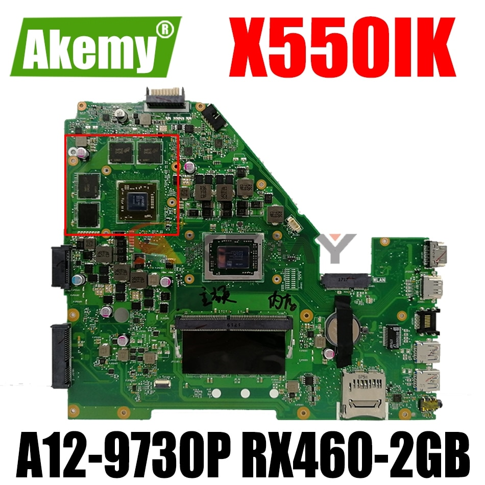 AKEMY X550IU اللوحة لابتوب ASUS X550IU X550IK X550I VX50I اللوحة الأصلية 4GB-RAM A12-9730P RX460-2GB