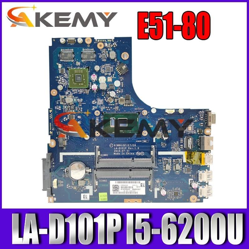 BIWB6/B7/E7/E8 LA-D101P اللوحة الأم لينوفو Ideapad B51-80 اللوحة الأم مع SR2EY I5-6200U FRU:5B20K57320 100% اختبار موافق