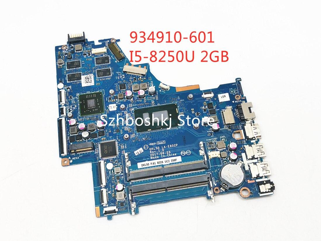 934910-001 934910-601 لأجهزة الكمبيوتر المحمول HP 15-BS اللوحة الأم DKL50 LA-E802P مع SR3LA I5-8250U وحدة المعالجة المركزية 520 2GB وحدة معالجة الرسومات الكمبيوتر المحمو...