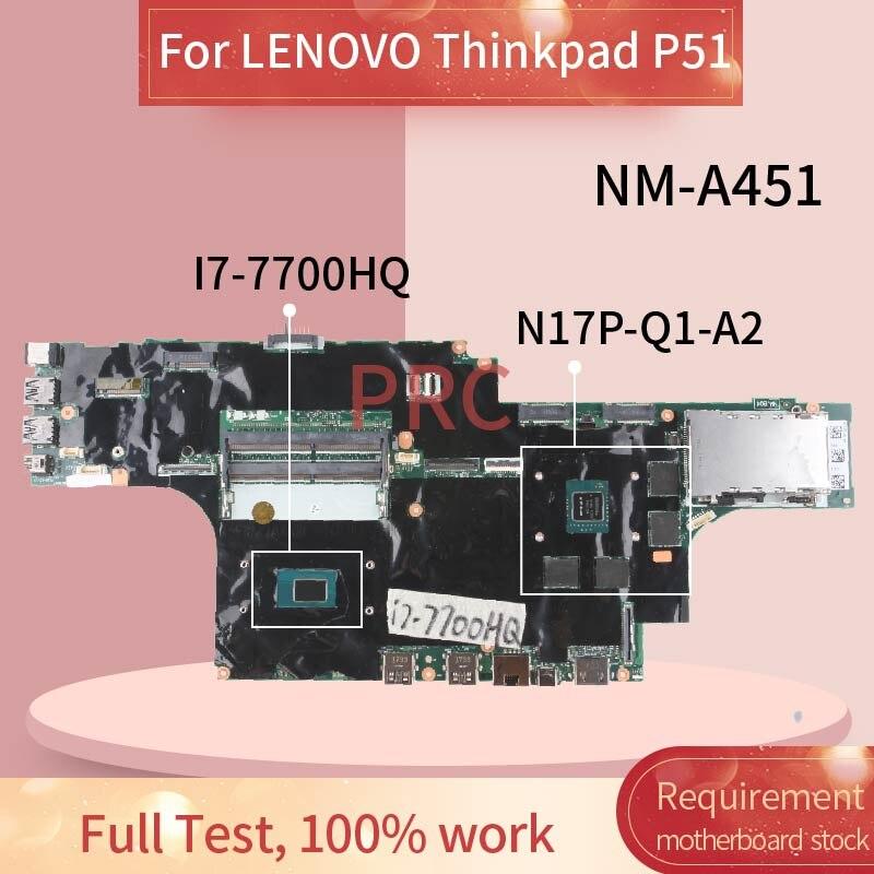 01AV359 placa base de Computadora Portátil para LENOVO Thinkpad P51 I7-7700HQ placa madre del cuaderno NM-A451 SR32Q N17P-Q1-A2 DDR3