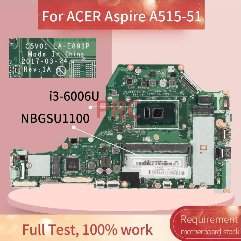 NBGSU1100 لشركة أيسر أسباير A515-51 i3-6006U مفكرة اللوحة LA-E891P SR2UW DDR4 اللوحة المحمول