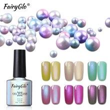 FairyGlo 10ml Shell Gel de sirena polaco UV Gel barniz concha de perla Gel esmalte de uñas Semi permanente Nail Art esmalte laca uñas
