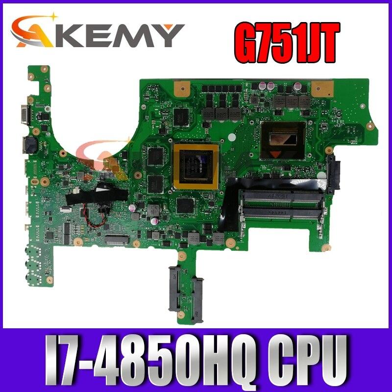 G751JT MB_0M/I7-4850HQ/كما N16E-GT-A1 اللوحة ل ASUS G751 G751J G751JY G751JT اللوحة المحمول 100% اختبار