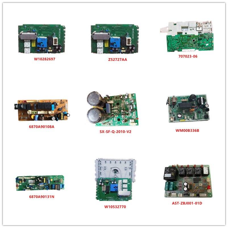 W10282697| Z52727AA| 707023-06| 6870A90108A| SX-SF-Q-2010-V2| WM00B336B| 6870A90131N| W10532770|AST-ZBJ001-01D Used Good Working