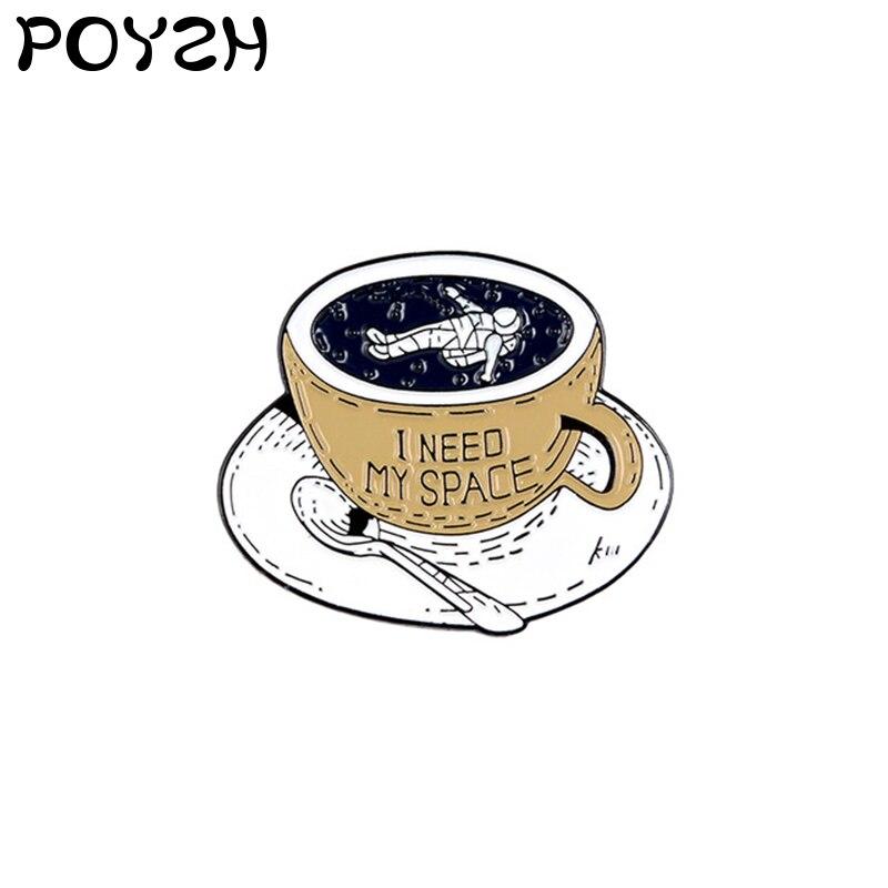 Necesito mi espacio esmalte broche taza de café plato cuchara vajilla Pin de solapa buscando independiente y libre insignia de la vida joyería