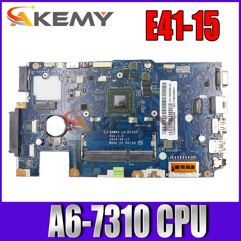الأصلي الجديد لينوفو IdeaPad E41-15 اللوحة الرئيسية BAWP LA-D731P اللوحة الأم للكمبيوتر المحمول مع AMD A6-7310 100% اختبارها بالكامل