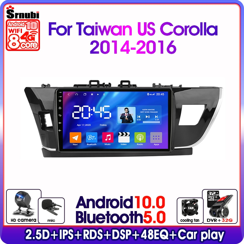Android10.0 2Din 4G net Wifi car radio multimedia video player for Toyota Corolla Taiwan US 2014-2016 GPS navigation DSP RDS IPS