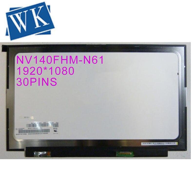 NV140FHM-N61 جديد V8.0 NV140FHM N61 شاشة LED شاشة LCD مصفوفة لأجهزة الكمبيوتر المحمول 14.0