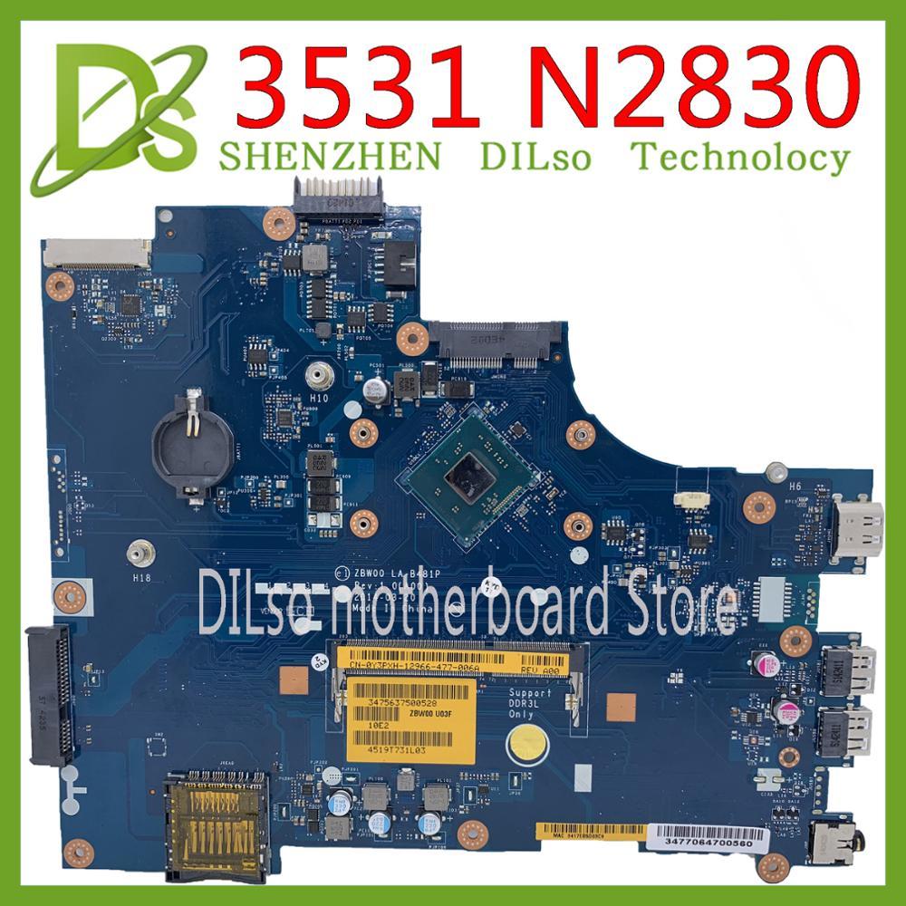 KEFU ZBW00 LA-B481P for DELL Inspiron 15 3000 3531 Laptop Motherboard LA-B481P Dual-core N2830 original