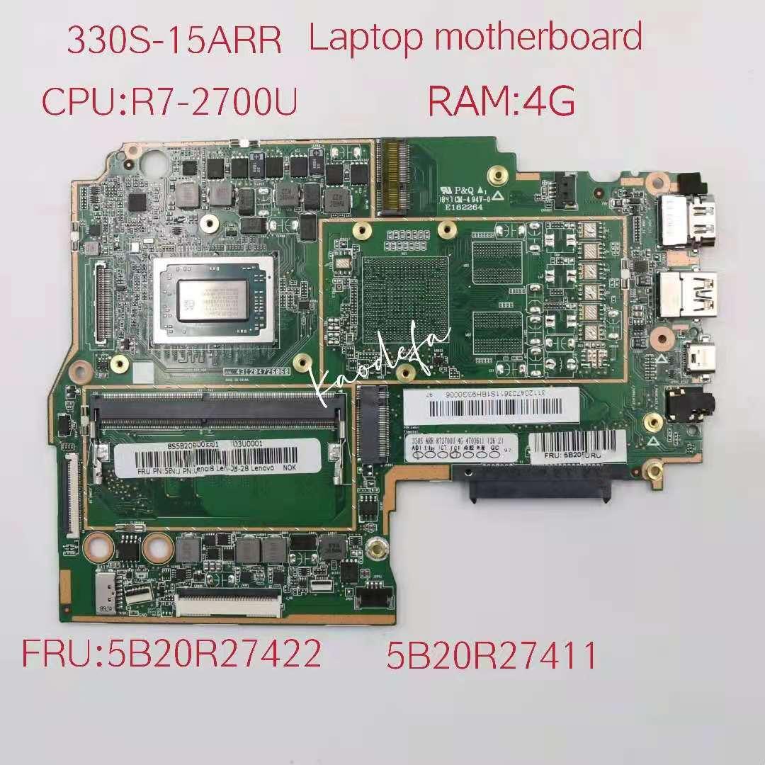 لينوفو Ideapad 330S-15ARR اللوحة الأم للكمبيوتر المحمول MB 3N81FB وحدة المعالجة المركزية: R7-2700U ذاكرة الوصول العشوائي: 4G DDR4 FRU:5B20R27422 5B20R27411 100% اختبار موافق