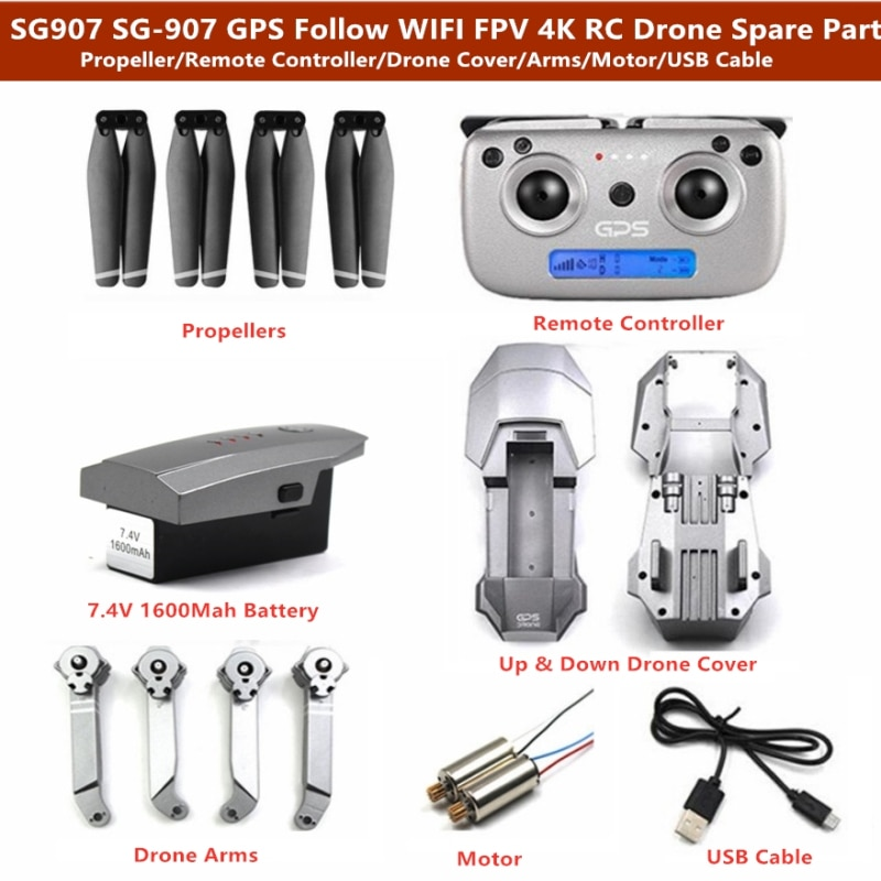 SG907 SG-907 GPS 4K WIFI Remote Control Drone 7.4V 1600mAh Battery/Motor/Drone Cover/Arm/Propeller/Remote Controller Spare Part