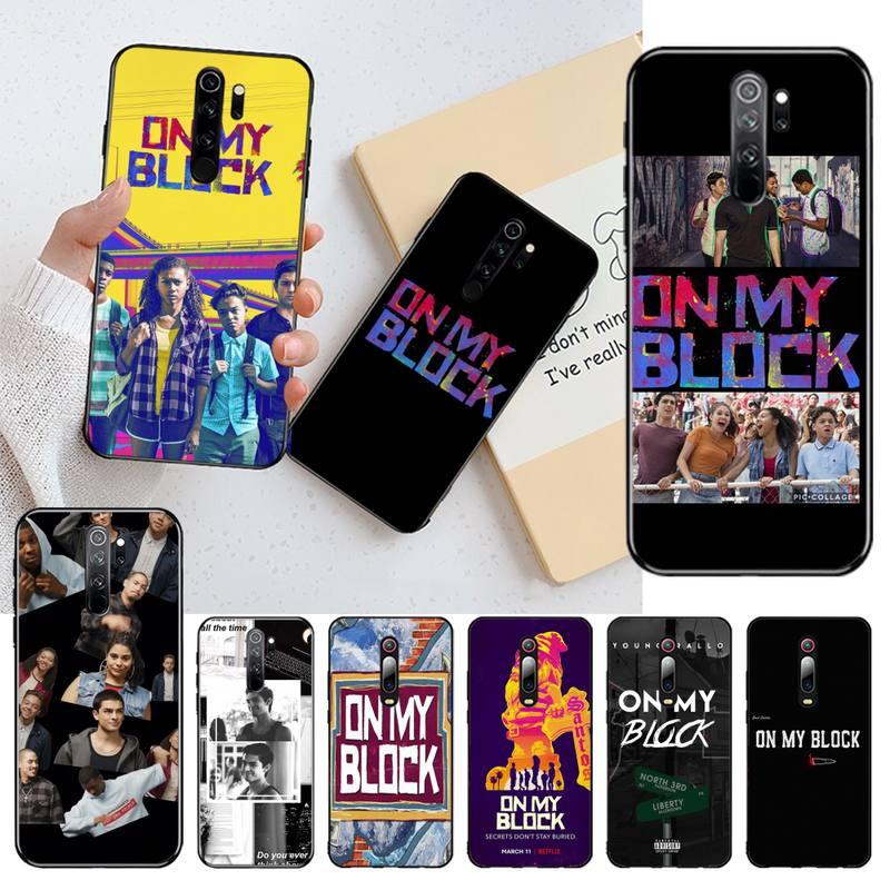HPCHCJHM On My Block Black TPU Soft Phone Case Cover for Redmi Note 8 8A 8T 7 6 6A 5 5A 4 4X 4A Go Pro