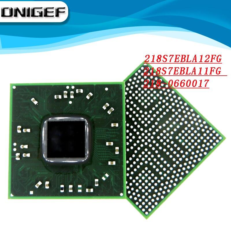 Dnigef (1 peça) 100% teste 218s7ebla12fg 218s7ebla11fg 218-0660017 bga chipset