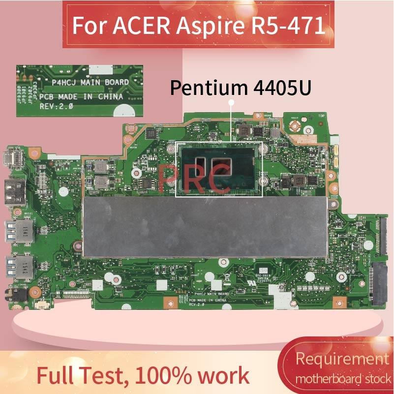 لشركة أيسر أسباير R5-471 بنتيوم 4405U دفتر اللوحة الرئيسية P4HCJ SR2EX اللوحة الأم للكمبيوتر المحمول