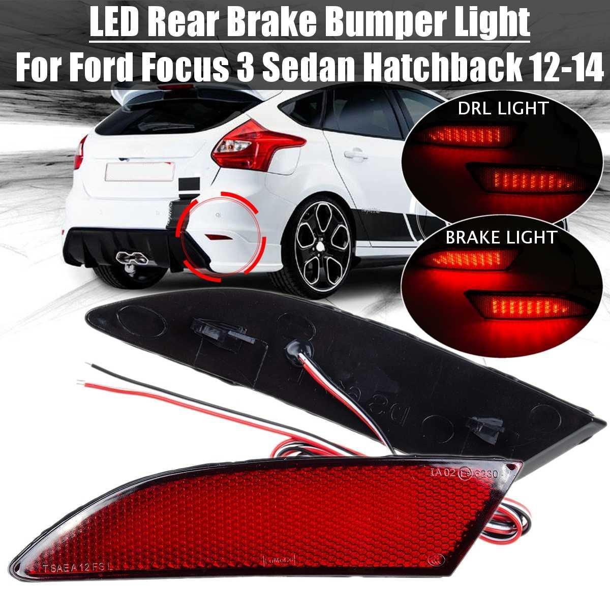 2x Car Rear Reflector Light for Ford Focus 3 MK3 2012 2013 2014 Sedan Hatchback Car Rear Bumper Brake And Driviing Warn Lamp