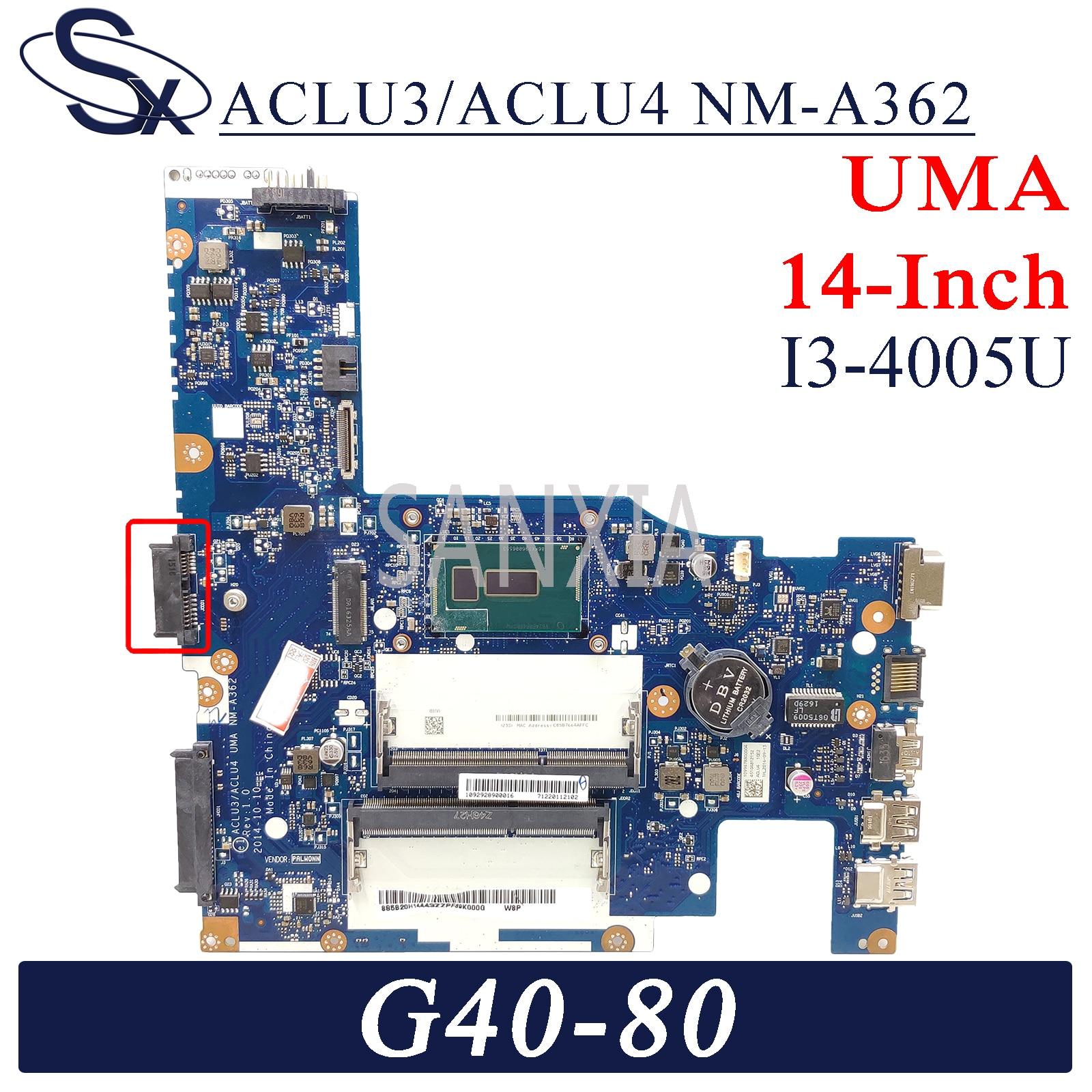 KEFU ACLU3/ACLU4 NM-A362 اللوحة الأم لأجهزة الكمبيوتر المحمول لينوفو G40-80 (14 بوصة) G40-70 اللوحة الرئيسية الأصلية I3-4005U UMA