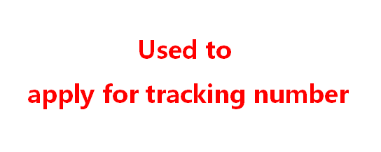 Used To Apply For Tracking Number