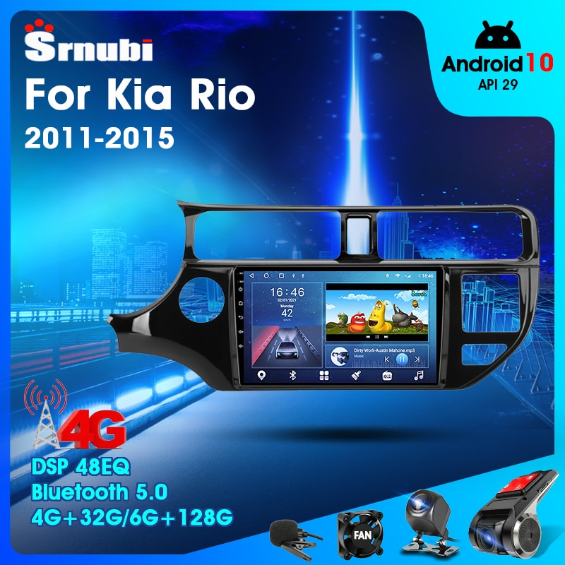 2 Din Android 10.0 Car Player Stereo Audio Radio for KIA RIO 2011- 2015Multimedia Video Touch Screen 4G Wifi Speaker MP5 DVD 9