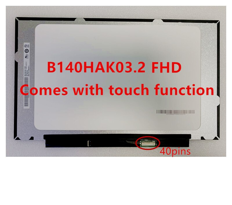 14.0 ''IPS FHD شاشة LCD LED لوحة صفيف مع لمسة متكاملة B140HAK03.2 LP140WFB-SPK1 R140NWF5 را 1920x1080 40 دبوس