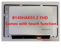 14 0 ips fhd lcd screen led panel array with integrated touch b140hak03 2 lp140wfb spk1 r140nwf5 ra 1920x1080 40 pin