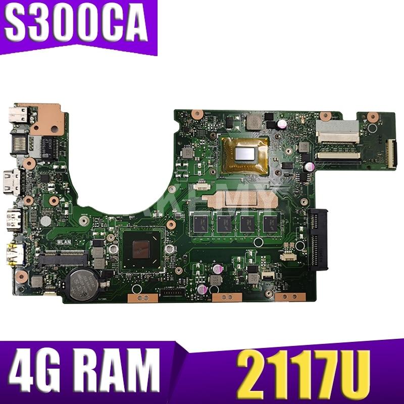 XinKaidi, nueva placa base S300CA para ASUS S300CA S300C, placa base para ordenador portátil VivoBook, placa base S300CA 2117U REV2.1 4G RAM