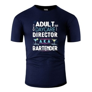 Funny Adult Daycare Director Aka Bartender Cool T-Shirt For Mens O Neck Mens Tshirt Clothes Anti-Wrinkle Tee Tops