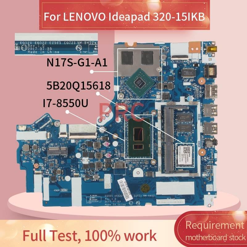 لينوفو ينوفو 320-15IKB 520-15IKB I7-8550U دفتر اللوحة NM-B452 5B20Q15618 N17S-G1-A1 DDR4 Laptop Mainboard