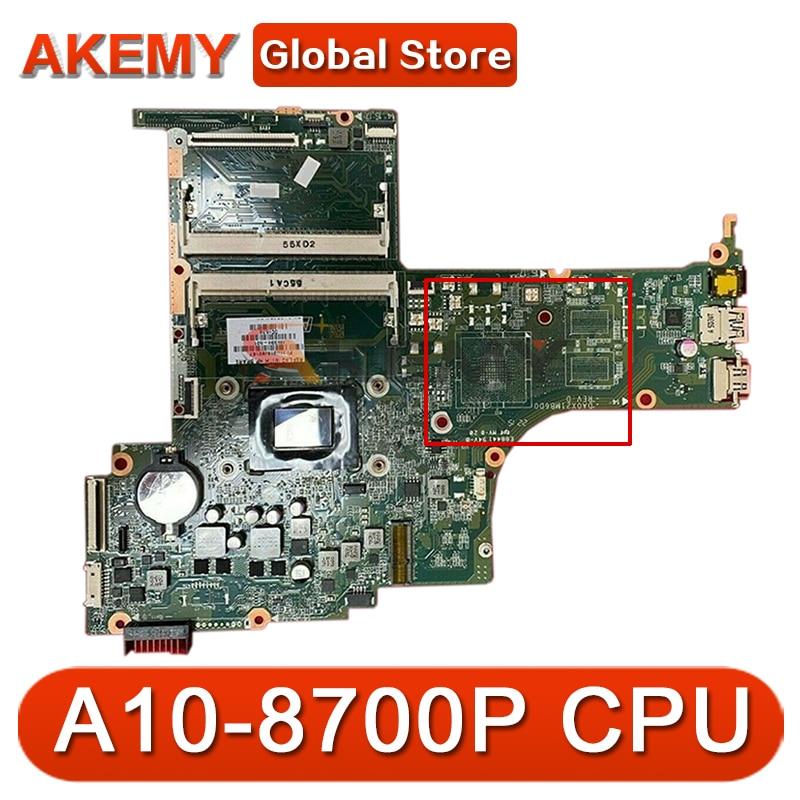 ل HP 15-AB سلسلة اللوحة المحمول 809338-501 809338-001 DA0X21MB6D0 مع A10-8700P وحدة المعالجة المركزية DDR3 MB 100% اختبار سريع السفينة