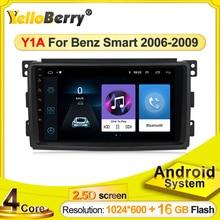 Autoradio stéréo Android intelligent Fortwo W451, Navigation GPS, vidéo, Wifi, Carplay, Navigation GPS, DVD, sans DVD, pour modèle 2006 ~ 2009