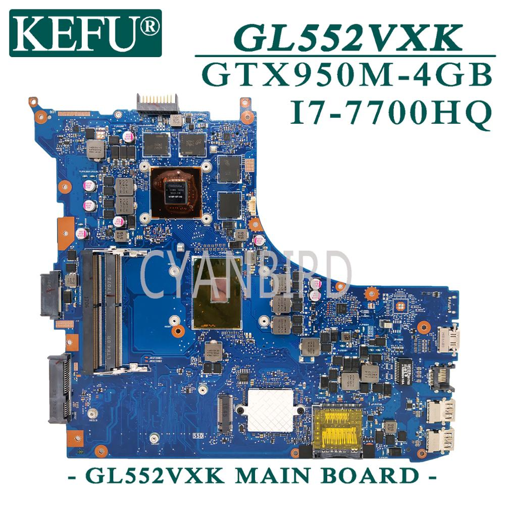 KEFU GL552VXK اللوحة الرئيسية الأصلية لشركة آسوس ROG GL552VXK GL552VX GL552VXW مع I7-7700HQ اللوحة الأم للكمبيوتر المحمول GTX950M-4GB