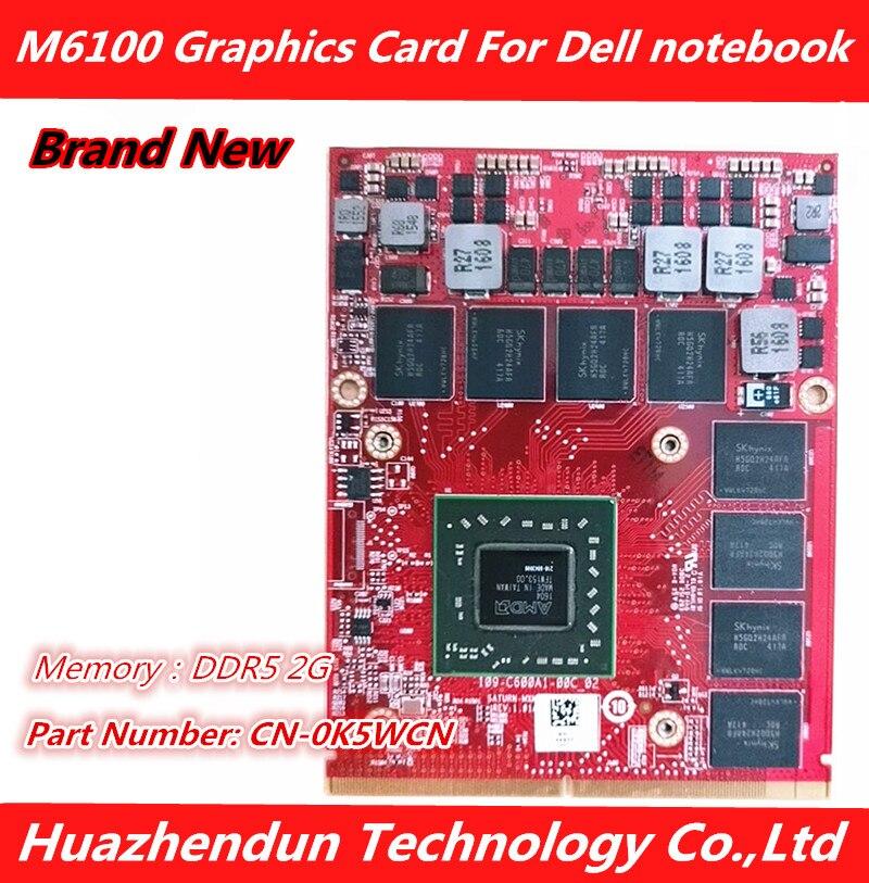 جديد CN-0K5WCN M6100 فيديو بطاقة الرسومات 2GB DDR5 109-C600A1-00C لأجهزة الكمبيوتر المحمول ديل M6600 M6800 M6700 HD8950 بطاقة شحن مجاني