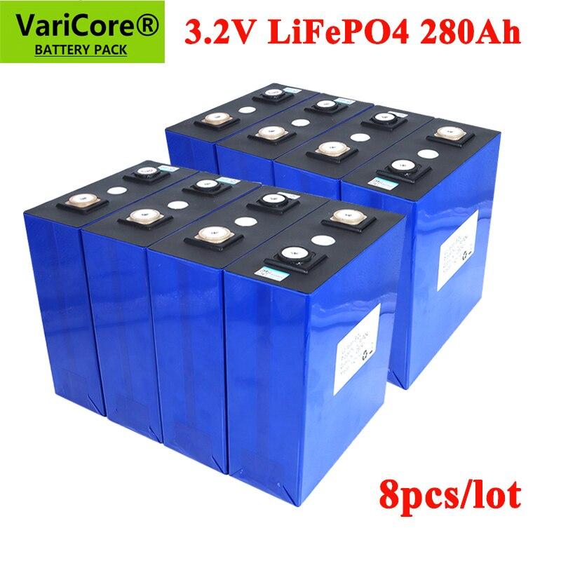 8pcs VariCore 3.2V 280AH battery pack LiFePO4 12V 24V 280000mAh for E-scooter RV Solar Energy storage system Travel Batteries