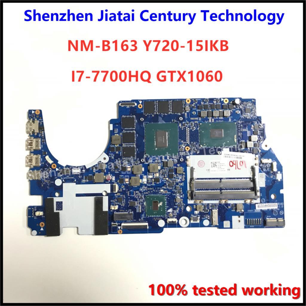 Dy510/dy511 NM-B163 placa-mãe para lenovo Y720-15IKB portátil placa-mãe I7-7700HQ gtx1060 4gb/6gb original mainboard 100% teste