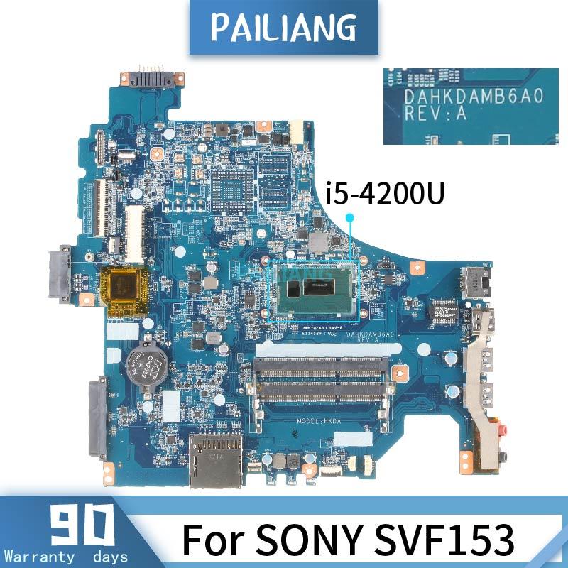 DAHKDAMB6A0 لسوني SVF153 اللوحة الرئيسية SR170 i5-4200U DDR3L اللوحة الأم اختبار موافق