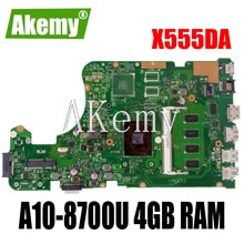 Akemy X555DA Pour For For For Asus X555 X555YA X555YI X555D X555DG X555DA Ordinateur Portable Carte Mère X555DA Carte Mère W/ A10-8700U 4 GO de RAM