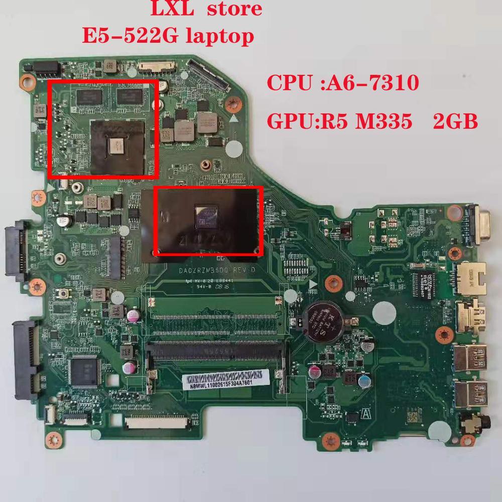 E5-522G اللوحة اللوحة ل كمبيوتر محمول ايسر E5-522 DA0ZRZMB6D0 REV: D ملحوظة. MWL11.002 CPU: A6-7310 GPU: R5 M335 2GB DDR3 100% اختبار