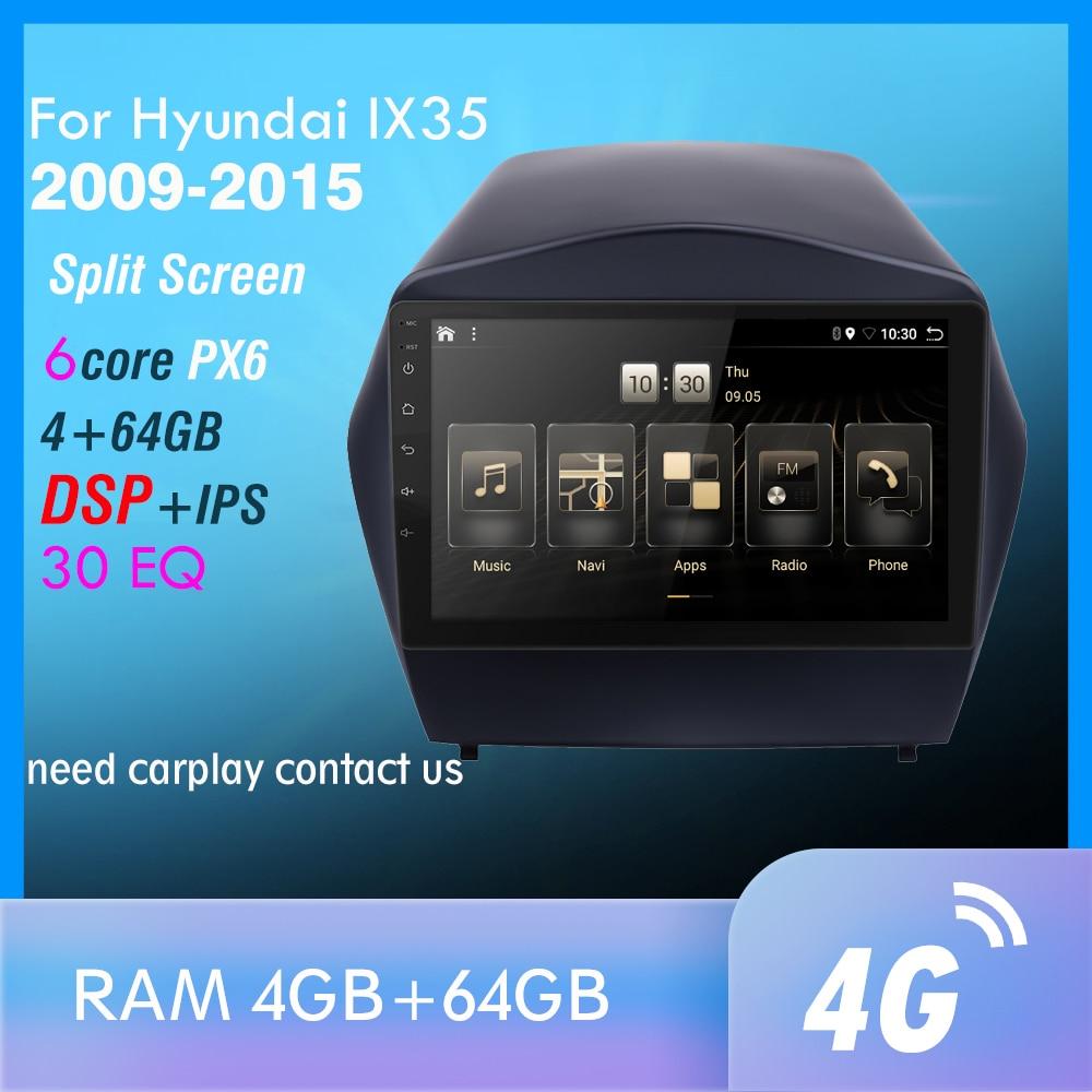 4G + 64GB PX6 coche DVD reproductor Multimedia para 2009, 2010, 2011, 2012-2015 Hyundai IX35 2din Android 9,0 Radio Auto navegación GPS 4G