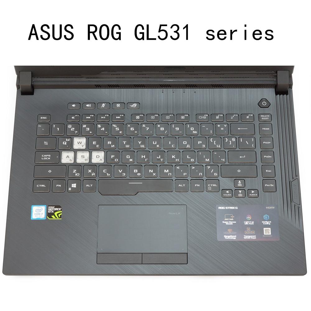 Nuevo teclado funda transparente de silicona 2019 para ASUS ROG Strix G héroe Iii cicatriz 3 GL531 GL531GV G531Gt G531G Gu Gd 15,6 pulgadas suave TPU