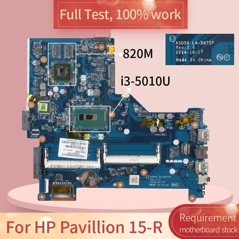 Para HP Pavillion 15-R LA-B972P SR23Z i3-5010U N15V-GM-S-A2 820M DDR3 Notebook placa base prueba completa 100% trabajo