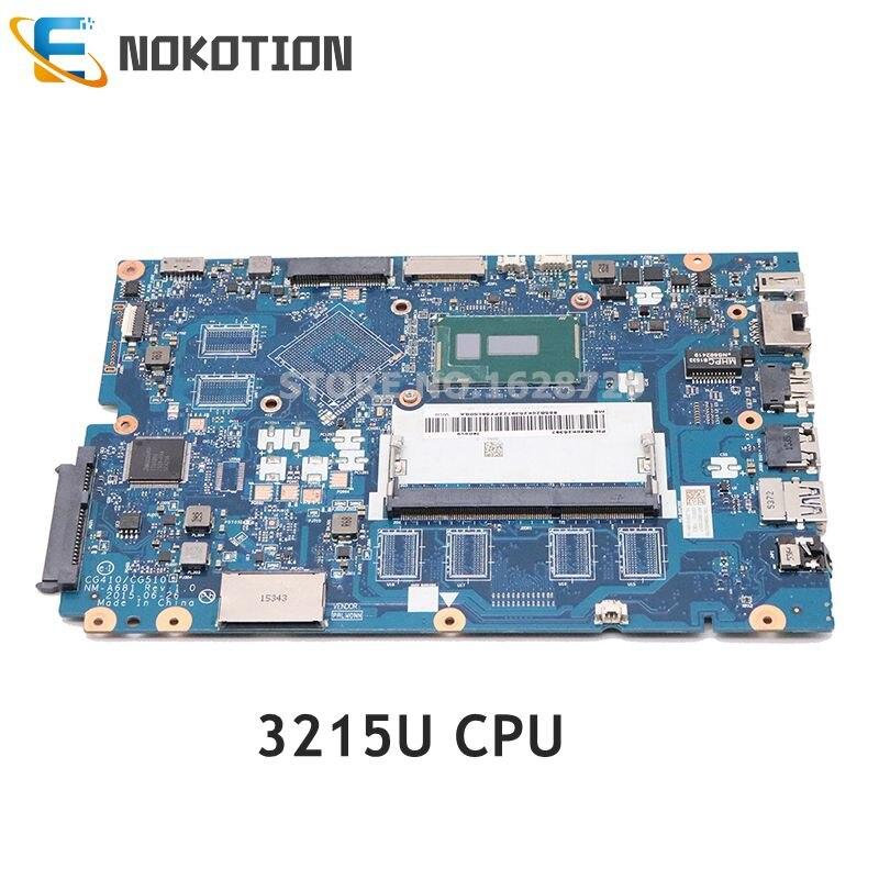 NOKOTION 5B20K25397 CG410 CG510 NM-A681 الرئيسي مجلس لينوفو Ideapad 100-15IBD اللوحة المحمول 15.6 بوصة SR243 3215U وحدة المعالجة المركزية