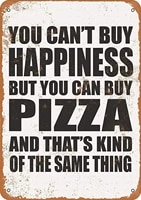 smartcows metal sign 12 x 8 inches you cant buy happiness but you can buy pizza vintage look retro wall decor