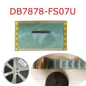 DB7878-FS07U LCD driver module original TAB COF Driver IC 5PCS / 10PCS / 15PCS/ 20PCS package COF IC Module for DB7878-FS07U