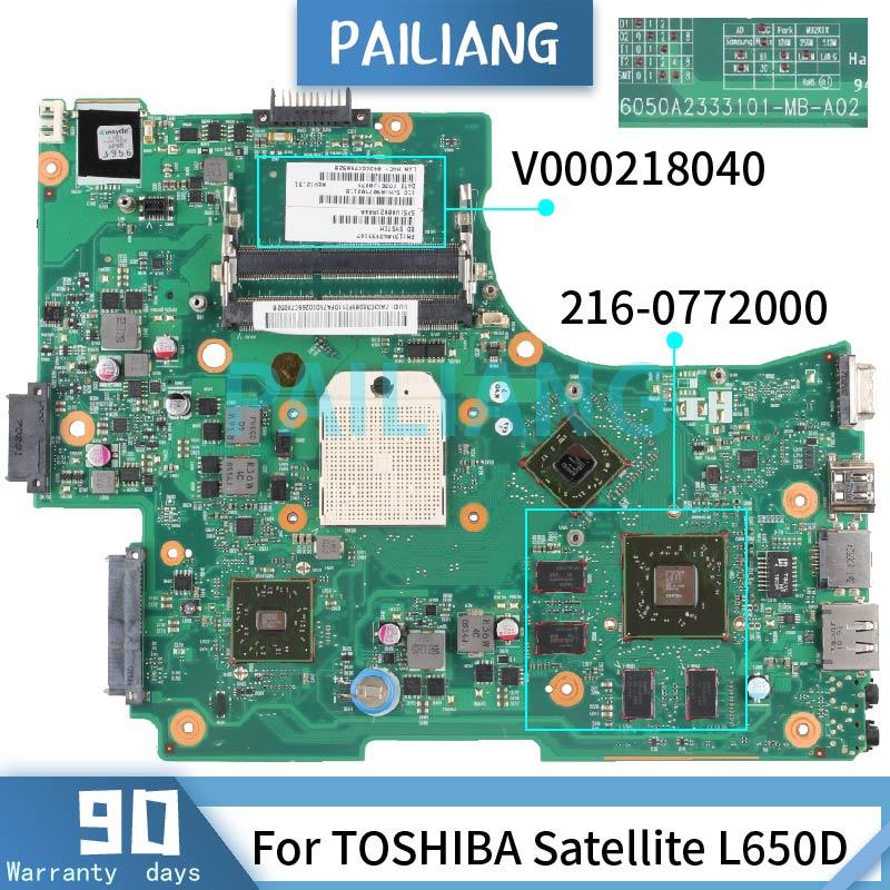 لوحة أم للكمبيوتر المحمول PAILIANG اللوحة الرئيسية توشيبا L650D 6050A2333101-MB-A02 216-0772000 DDR3 tesed