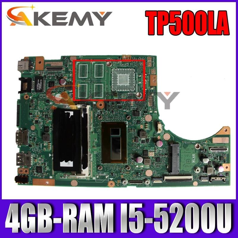 Akemy TP500LN اللوحة الأم لأجهزة الكمبيوتر المحمول ASUS TP500LA TP500LD TP500L اللوحة الأم الأصلية 4GB-RAM I5-5200U