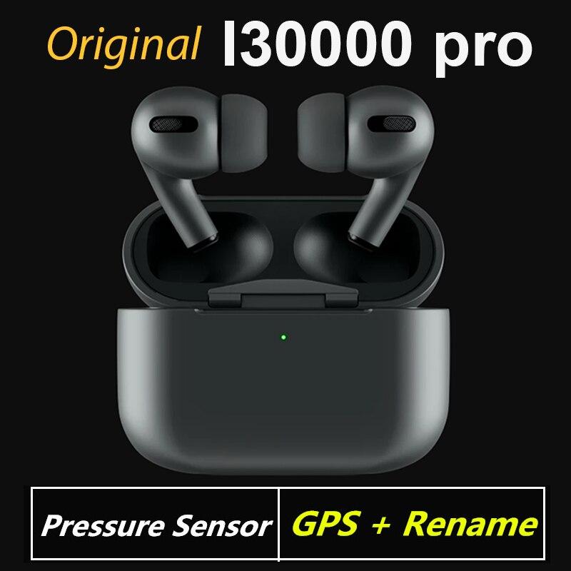 Original i30000 Pro tws inalámbrica Bluetooth auriculares blackpods 11 Aire 3 Sensor de presión auriculares con GPS nombre PK i90000 pro