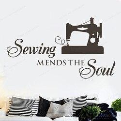 Costura remends a alma citação decalque da parede máquina de costura adesivo parede vinil tecido loja janela decoração jh335