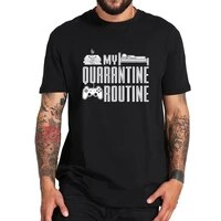 my quarantine routine t shirt go all out adult eat sleep game t shirt comfortable crew neck basic tops