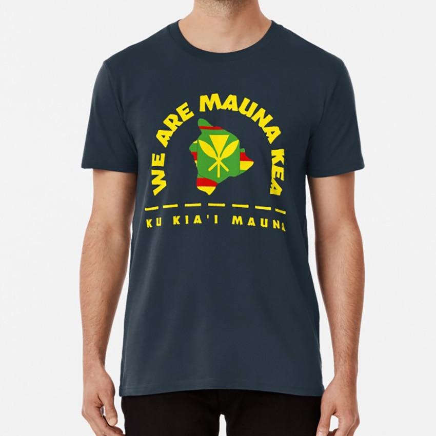 Isla Grande de Hawaii Kanaka Maoli bandera-estamos Mauna Kea - Ku Kiai Mauna T camisa estamos Mauna Kea Mauna Ku Kiai