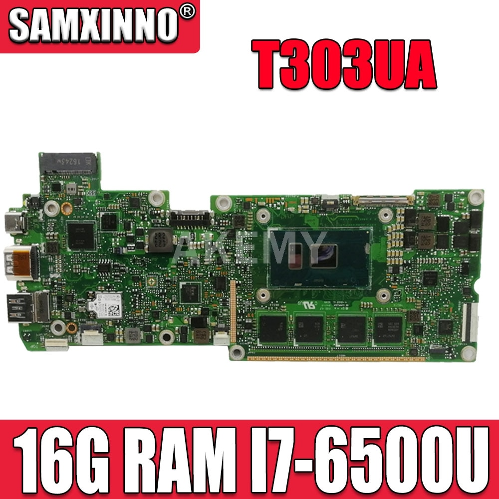 Akemy T303UA اللوحة الرئيسية I7-6500 وحدة المعالجة المركزية 16 جيجابايت رام ل ASUS محول 3 برو T303U T303UA T303 اللوحة الأم mothboard T303UA